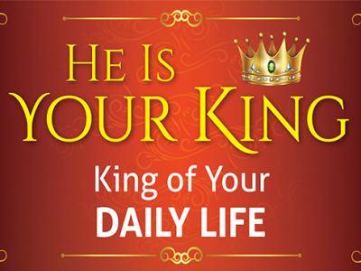 King of Your Daily Life
