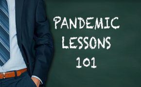 Pandemic Lessons 101