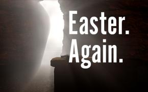 Easter. Again.
