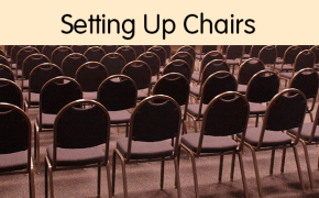 Setting Up Chairs