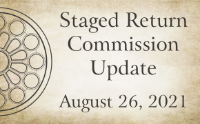 Staged Return Commission Update