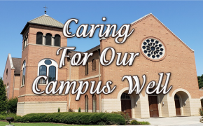 Caring for Our Campus Well
